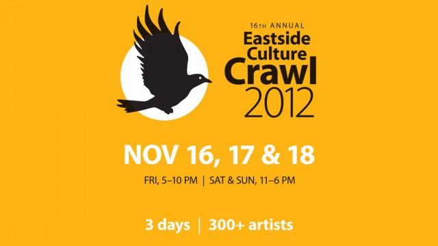 East Side Culture Crawl 2012